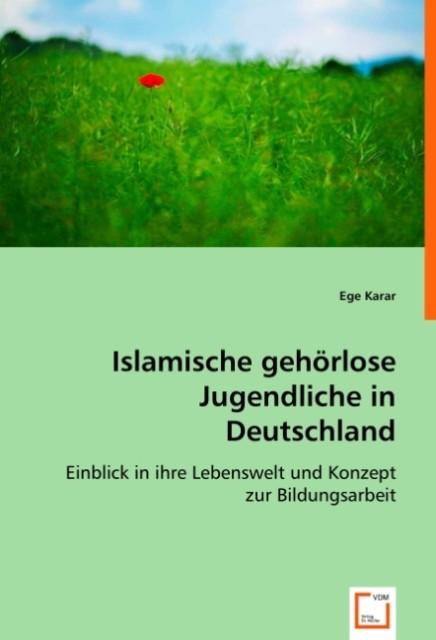 Islamische gehörlose Jugendliche in Deutschland...