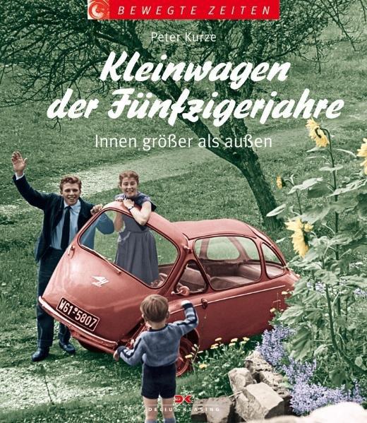 Vorschaubild von Kleinwagen der Fünfzigerjahre als Buch von Peter Kurze