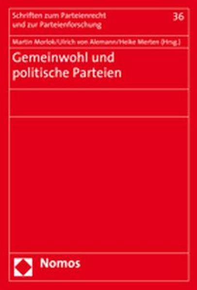 Gemeinwohl und politische Parteien als Buch von