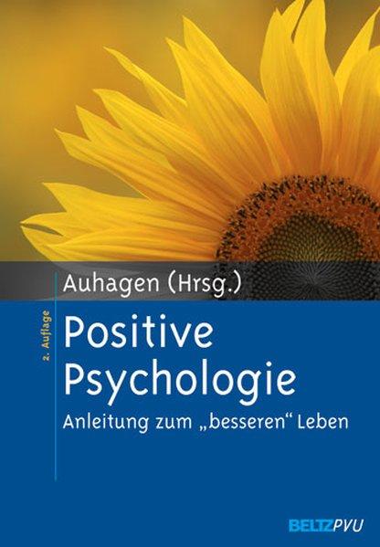 Positive Psychologie als Buch von