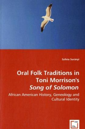 Oral Folk Traditions in Toni Morrison´s Song of...