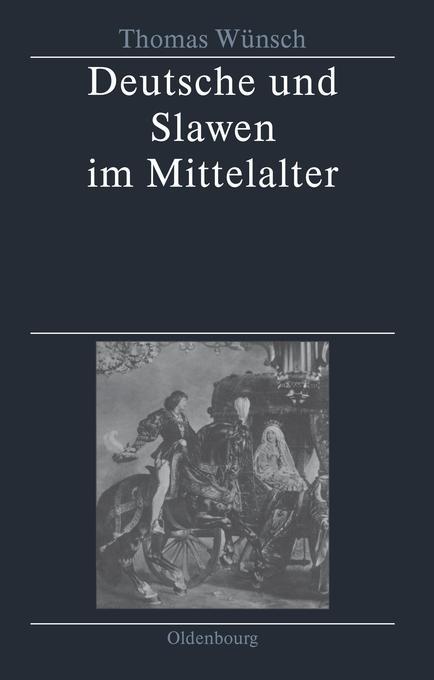 Deutsche und Slawen im Mittelalter als Buch von...