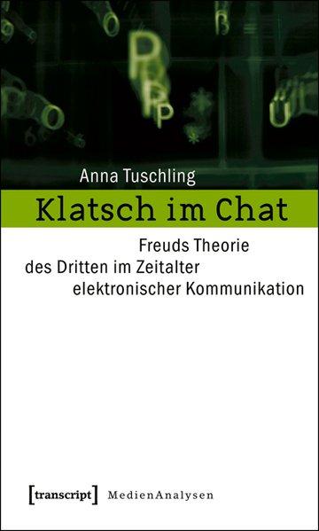 Klatsch im Chat als Buch von Anna Tuschling