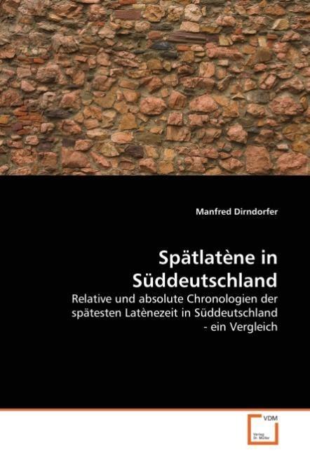 Spätlatène in Süddeutschland als Buch von Manfr...