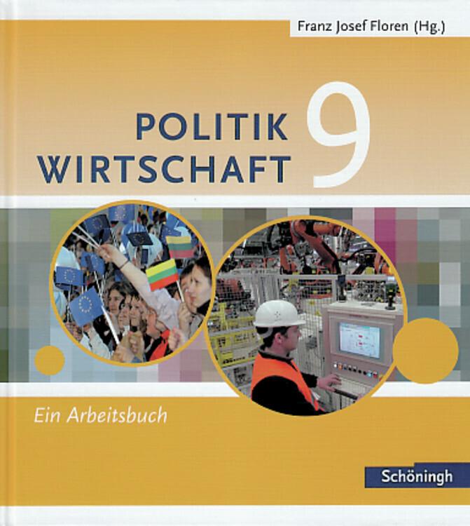 Floren Politik Wirtschaft 9. Arbeitsbuch als Bu...
