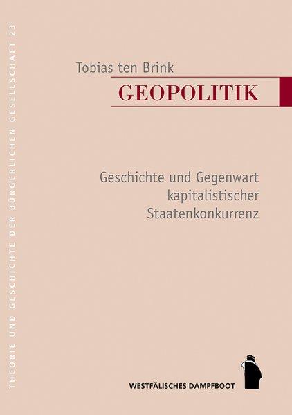 Geopolitik als Buch von Tobias Ten Brink
