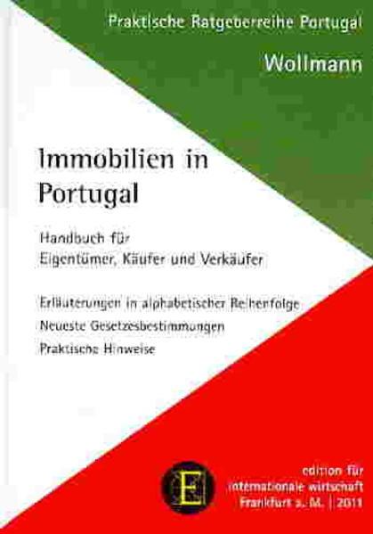 Immobilien in Portugal als Buch von Ines Wollmann