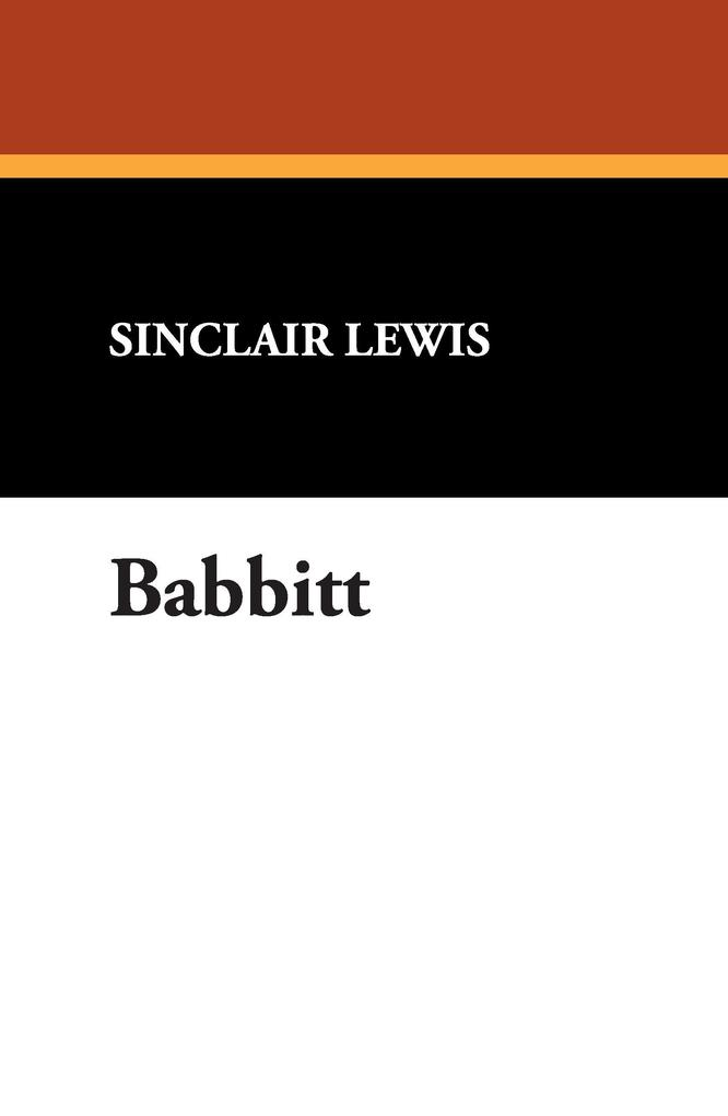 an analysis of the conformity in the novel babbitt by sinclair lewis