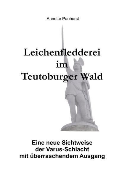 Leichenfledderei im Teutoburger Wald als Buch v...