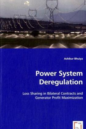 Power System Deregulation als Buch von Ashikur ...