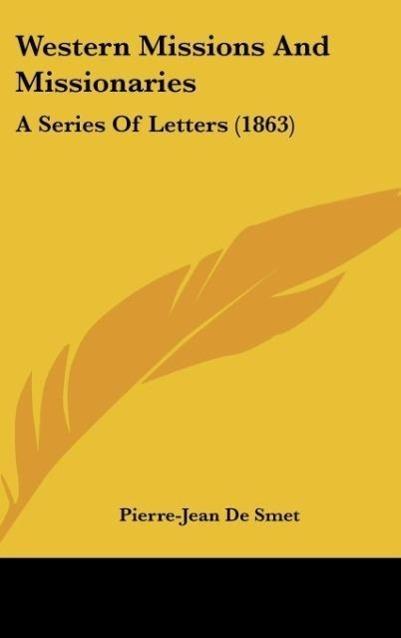 Western Missions And Missionaries als Buch von ...