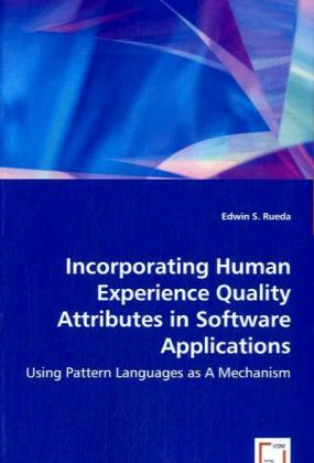Incorporating Human Experience Quality Attribut...