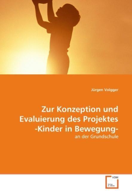 Zur Konzeption und Evaluierung des Projektes -K...