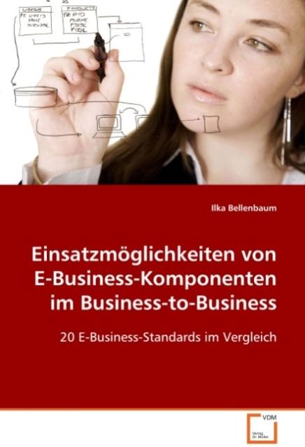 Einsatzmöglichkeiten von E-Business-Komponenten...