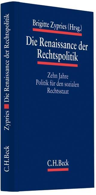 Die Renaissance der Rechtspolitik als Buch von