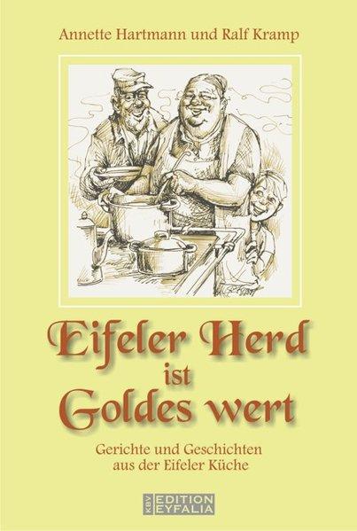 Eifeler Herd ist Goldes wert als Buch von Annet...