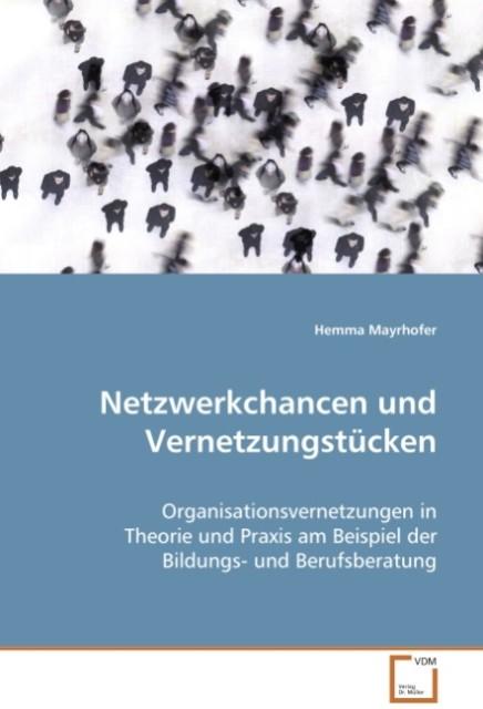 Netzwerkchancen und Vernetzungstücken als Buch ...