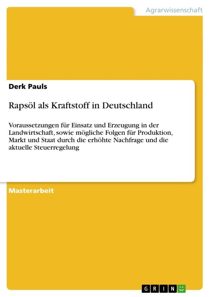 Rapsöl als Kraftstoff in Deutschland als Buch v...