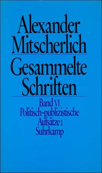 Politisch publizistische Aufsätze I als Buch vo...