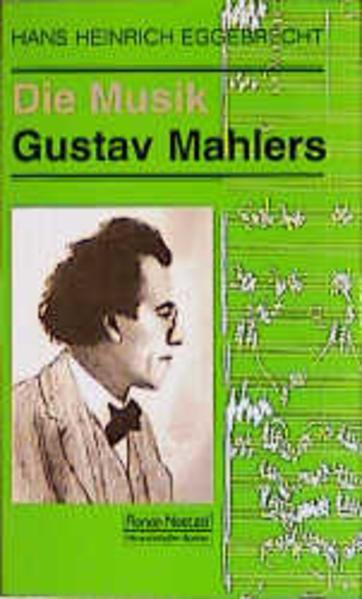 Die Musik Gustav Mahlers als Buch von Hans Hein...