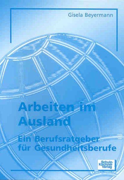 Arbeiten im Ausland als Buch von Gisela Beyermann