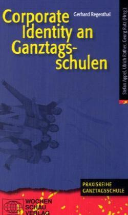 Corporate Identity an Ganztagsschulen als Buch ...