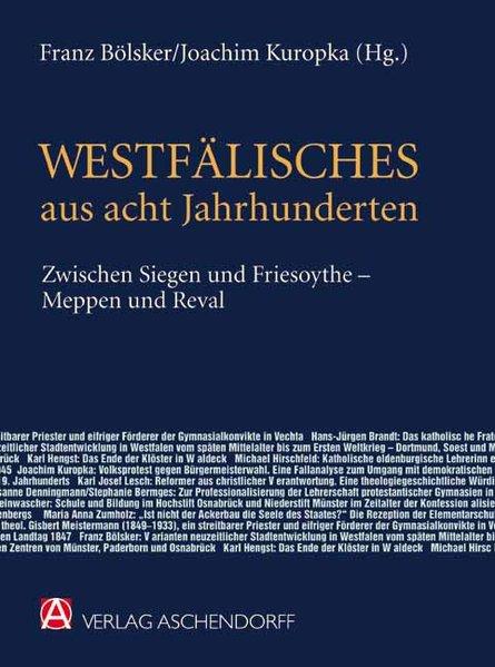 Westfälisches aus acht Jahrhunderten zwischen S...