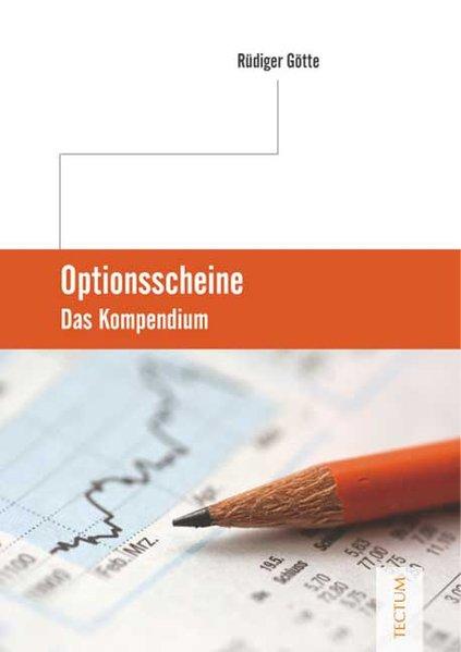 Optionsscheine als Buch von Rüdiger Götte