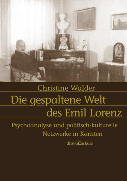 Die gespaltene Welt des Emil Lorenz als Buch vo...