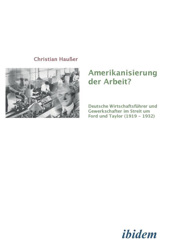 Amerikanisierung der Arbeit? als Buch von Chris...