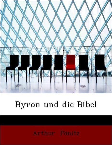 Byron und die Bibel als Taschenbuch von Arthur ...