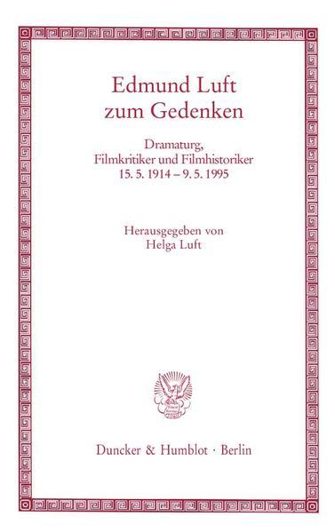 Edmund Luft zum Gedenken als Buch von