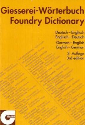 Giesserei-Wörterbuch als Buch von Wolfgang Standke