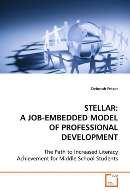 STELLAR: A JOB-EMBEDDED MODEL OF PROFESSIONAL D...