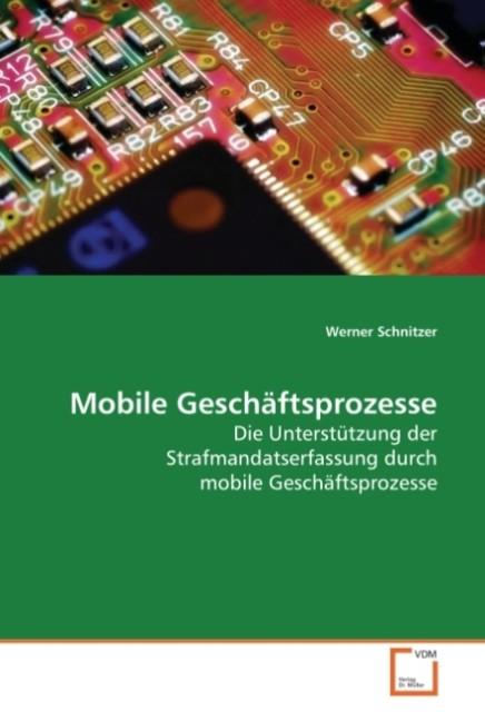 Mobile Geschäftsprozesse als Buch von Werner Sc...