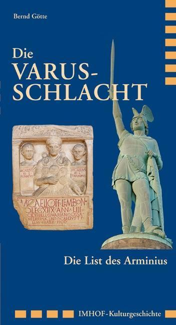 DIE VARUSSCHLACHT als Buch von Bernd Götte