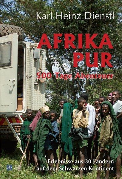 Afrika pur als Buch von Karl Heinz Dienstl