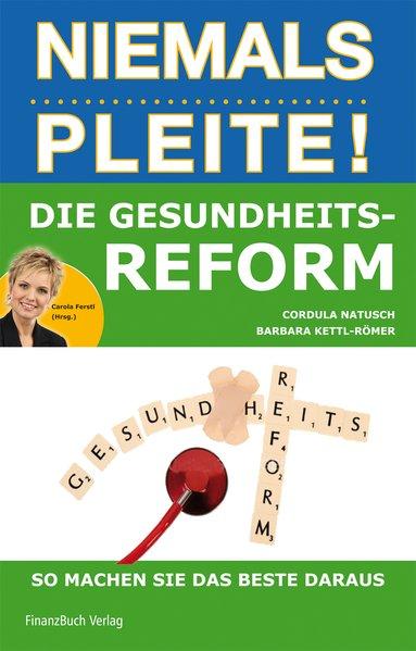Die Gesundheitsreform als Buch von Cordula Natu...