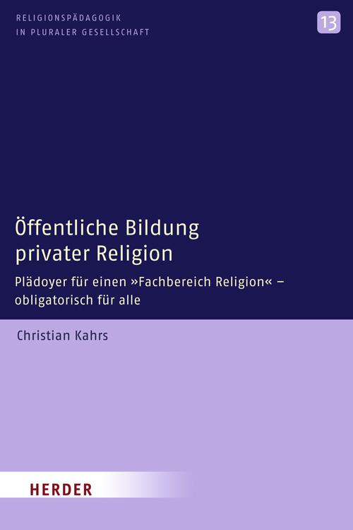 Öffentliche Bildung privater Religion als Buch ...