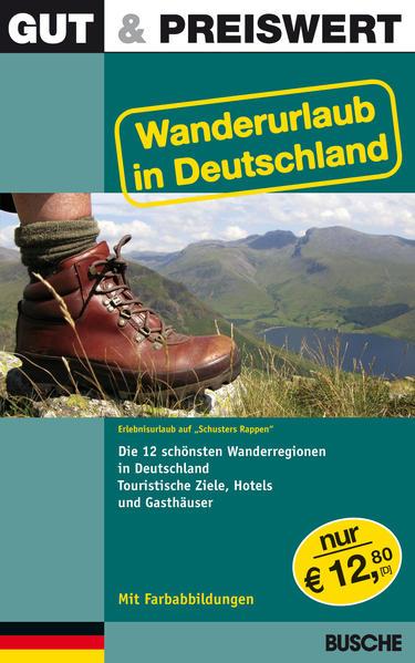 Gut & Preiswert Wanderurlaub in Deutschland als...