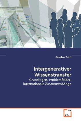 Intergenerativer Wissenstransfer als Buch von A...