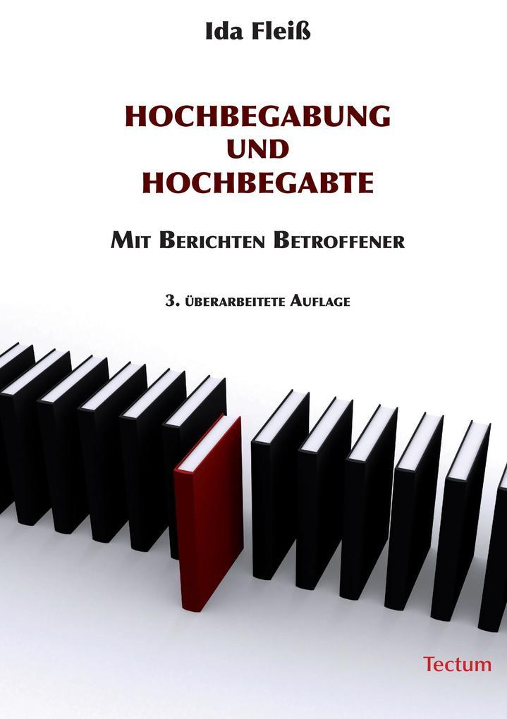 Hochbegabung und Hochbegabte als Buch von Ida F...