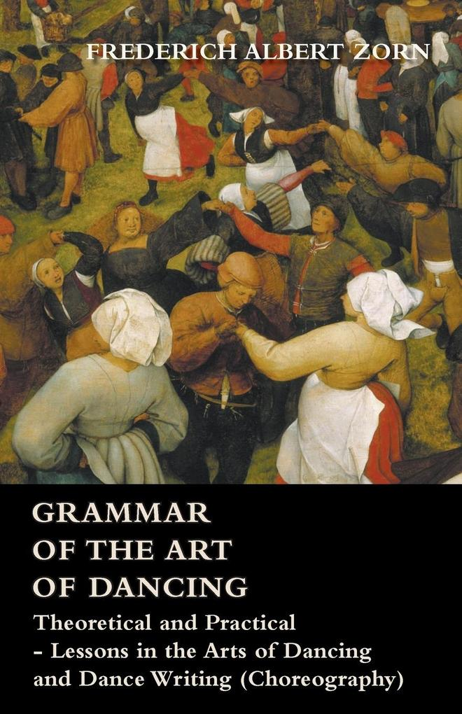 Grammar of the Art of Dancing - Theoretical and...