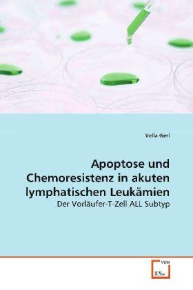 Apoptose und Chemoresistenz in akuten lymphatis...