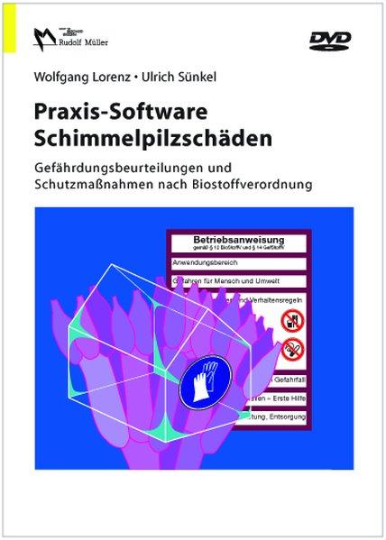 Praxis-Sortware Schimmelpilzschäden Gefährdungs...