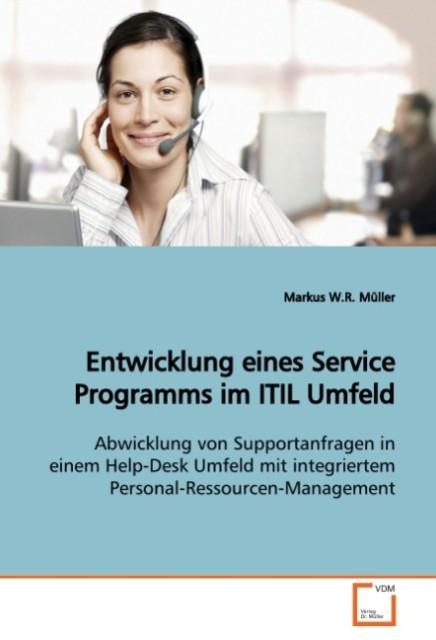 Entwicklung eines Service Programms im ITIL Umf...
