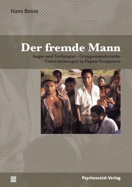 Der fremde Mann als Buch von Hans Bosse, Werner...
