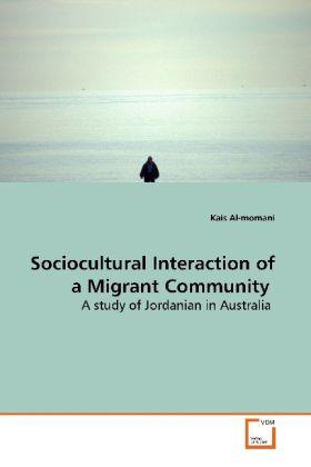 Sociocultural Interaction of a Migrant Communit...