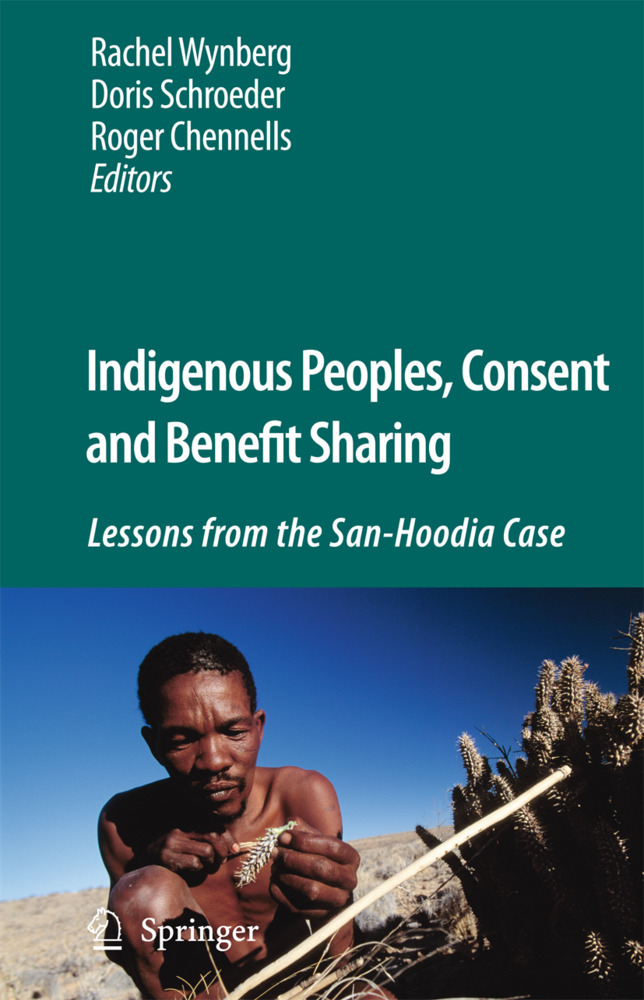 Indigenous Peoples, Consent and Benefit Sharing...