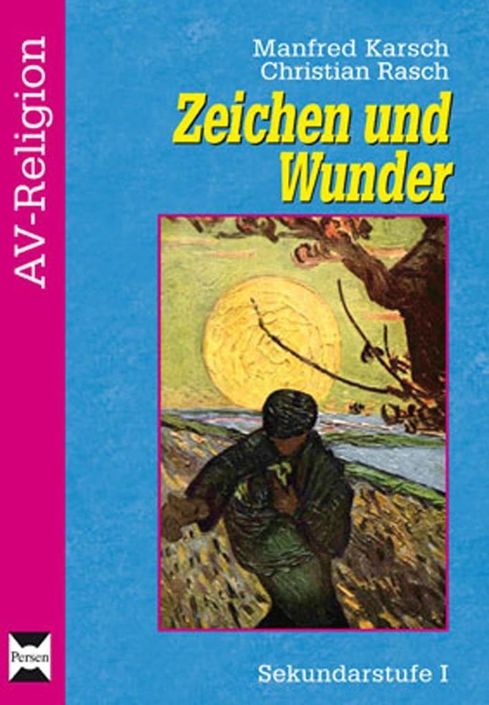 Zeichen und Wunder, Evangelische Religion Kl. 5...